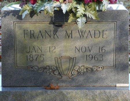 "WADE, FRANKLIN MOSES ""FRANK"" - Prentiss County, Mississippi | FRANKLIN MOSES ""FRANK"" WADE - Mississippi Gravestone Photos"