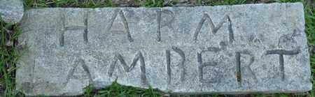 LAMBERT, HARM - Tishomingo County, Mississippi   HARM LAMBERT - Mississippi Gravestone Photos