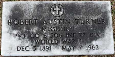 TURNER (VETERAN WWI), ROBERT AUSTIN - Tishomingo County, Mississippi | ROBERT AUSTIN TURNER (VETERAN WWI) - Mississippi Gravestone Photos