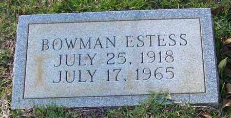 ESTESS, BOWMAN - Walthall County, Mississippi | BOWMAN ESTESS - Mississippi Gravestone Photos