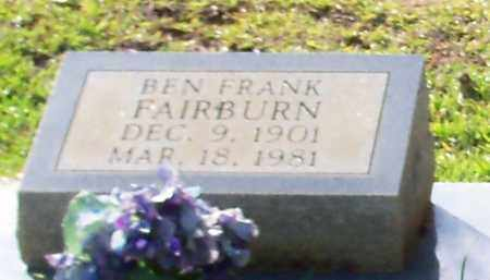 FAIRBURN (CLOSE UP), BEN FRANK - Walthall County, Mississippi   BEN FRANK FAIRBURN (CLOSE UP) - Mississippi Gravestone Photos