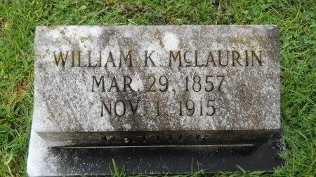 MCLAURIN, WILLIAM K - Warren County, Mississippi   WILLIAM K MCLAURIN - Mississippi Gravestone Photos