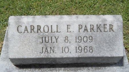 PARKER, CARROLL E - Warren County, Mississippi | CARROLL E PARKER - Mississippi Gravestone Photos