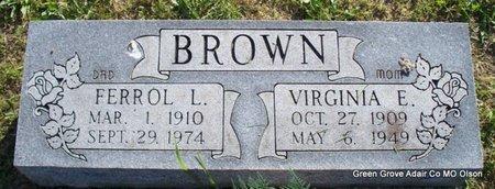 BROWN, FERROL L - Adair County, Missouri | FERROL L BROWN - Missouri Gravestone Photos