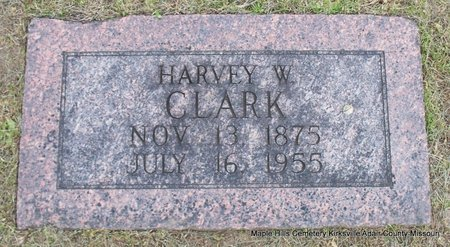 CLARK, HARVEY WESLEY - Adair County, Missouri | HARVEY WESLEY CLARK - Missouri Gravestone Photos