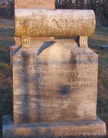 DYE, WILLIAM, SR - Adair County, Missouri | WILLIAM, SR DYE - Missouri Gravestone Photos