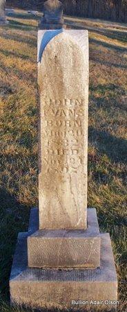 EVANS, JOHN - Adair County, Missouri | JOHN EVANS - Missouri Gravestone Photos
