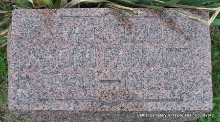 FARMER, NAOMI - Adair County, Missouri | NAOMI FARMER - Missouri Gravestone Photos
