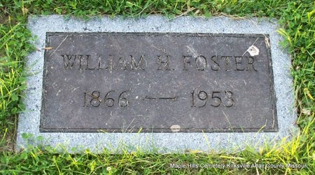 FOSTER, WILLIAM HENRY - Adair County, Missouri | WILLIAM HENRY FOSTER - Missouri Gravestone Photos