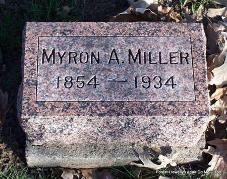 MILLER, MYRON ALBERT - Adair County, Missouri | MYRON ALBERT MILLER - Missouri Gravestone Photos