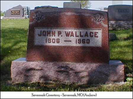 WALLACE, JOHN P. - Andrew County, Missouri | JOHN P. WALLACE - Missouri Gravestone Photos