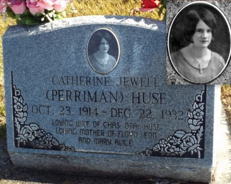 PERRIMAN HUSE, CATHERINE JEWELL - Barry County, Missouri | CATHERINE JEWELL PERRIMAN HUSE - Missouri Gravestone Photos