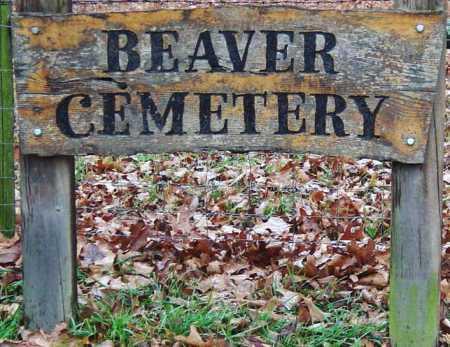 *, BEAVER CEMETERY SIGN - Barry County, Missouri | BEAVER CEMETERY SIGN * - Missouri Gravestone Photos