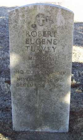 TURVEY, ROBERT EUGENE VETERAN - Barry County, Missouri | ROBERT EUGENE VETERAN TURVEY - Missouri Gravestone Photos