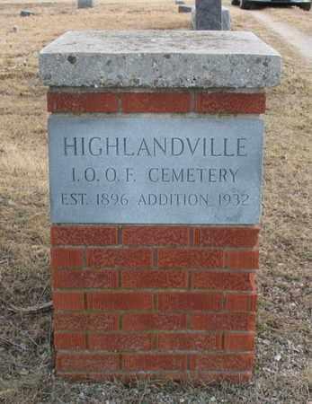 *, HIGHLANDVILLE I.O.O.F CEMETERY SIGN - Christian County, Missouri | HIGHLANDVILLE I.O.O.F CEMETERY SIGN * - Missouri Gravestone Photos
