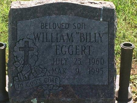"EGGERT, WILLIAM ""BILLY"" - Christian County, Missouri | WILLIAM ""BILLY"" EGGERT - Missouri Gravestone Photos"