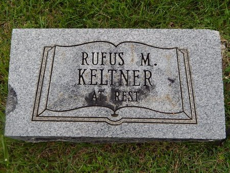KELTNER, RUFUS M - Christian County, Missouri | RUFUS M KELTNER - Missouri Gravestone Photos