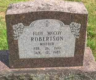 MCCOY ROBERTSON, FLOY - Christian County, Missouri | FLOY MCCOY ROBERTSON - Missouri Gravestone Photos