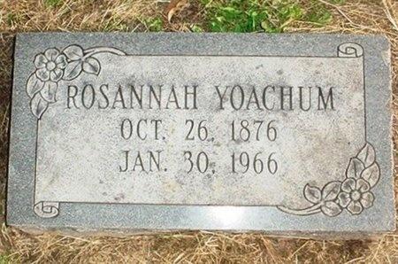YOACHUM, ROSANNAH - Christian County, Missouri | ROSANNAH YOACHUM - Missouri Gravestone Photos