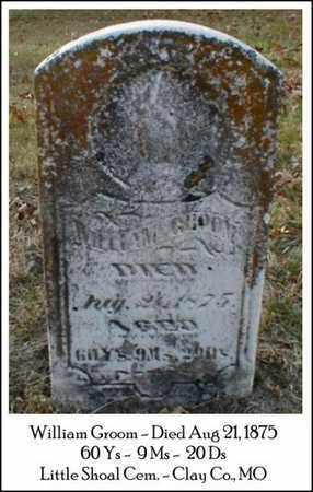 GROOM, WILLIAM DUDLEY - Clay County, Missouri | WILLIAM DUDLEY GROOM - Missouri Gravestone Photos