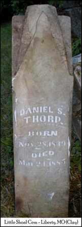 THORP, DANIEL STOUT - Clay County, Missouri | DANIEL STOUT THORP - Missouri Gravestone Photos