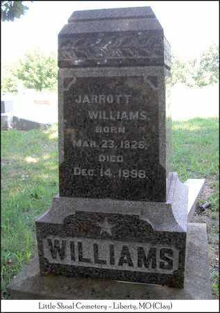 WILLIAMS, JARROTT - Clay County, Missouri   JARROTT WILLIAMS - Missouri Gravestone Photos