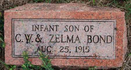 BOND, INFANT SON - Cole County, Missouri | INFANT SON BOND - Missouri Gravestone Photos
