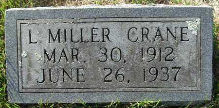 CRANE, L. MILLER - Cole County, Missouri | L. MILLER CRANE - Missouri Gravestone Photos