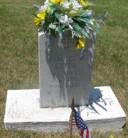 ETTER, SAMUEL B VETERAN - Cole County, Missouri | SAMUEL B VETERAN ETTER - Missouri Gravestone Photos
