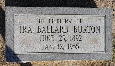 BURTON, IRA BALLARD - Dunklin County, Missouri   IRA BALLARD BURTON - Missouri Gravestone Photos