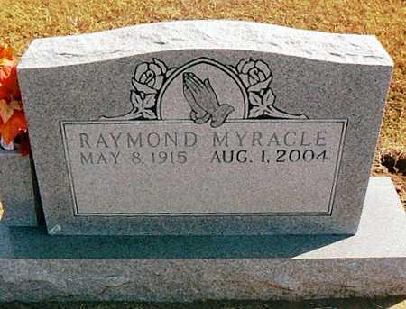 MYRACLE, RAYMOND - Dunklin County, Missouri | RAYMOND MYRACLE - Missouri Gravestone Photos