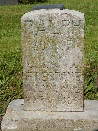 FIRESTONE, RALPH - Greene County, Missouri | RALPH FIRESTONE - Missouri Gravestone Photos