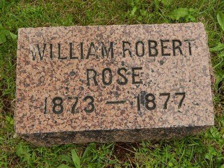 ROSE, WILLIAM ROBERT - Greene County, Missouri | WILLIAM ROBERT ROSE - Missouri Gravestone Photos