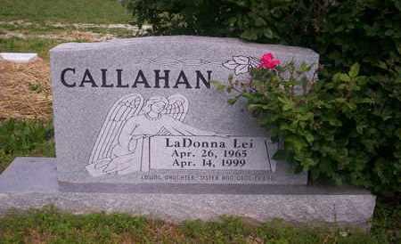 CALLAHAN, LADONNA LEI - Howell County, Missouri | LADONNA LEI CALLAHAN - Missouri Gravestone Photos