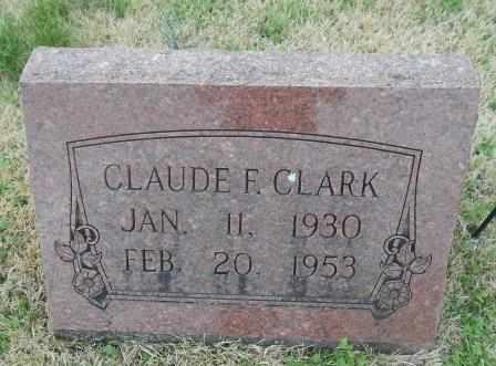 CLARK, CLAUDE F. - Howell County, Missouri | CLAUDE F. CLARK - Missouri Gravestone Photos