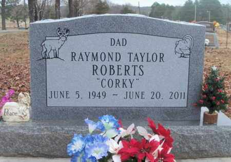 "ROBERTS, RAYMOND TAYLOR ""CORKY"" - Howell County, Missouri | RAYMOND TAYLOR ""CORKY"" ROBERTS - Missouri Gravestone Photos"