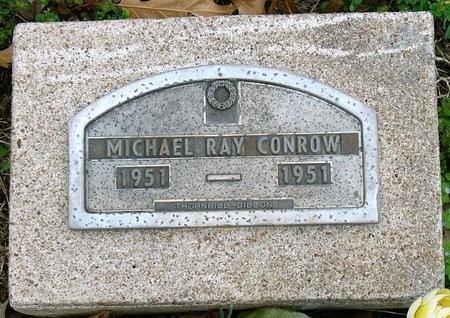 CONROW, MICHAEL RAY - Jasper County, Missouri | MICHAEL RAY CONROW - Missouri Gravestone Photos