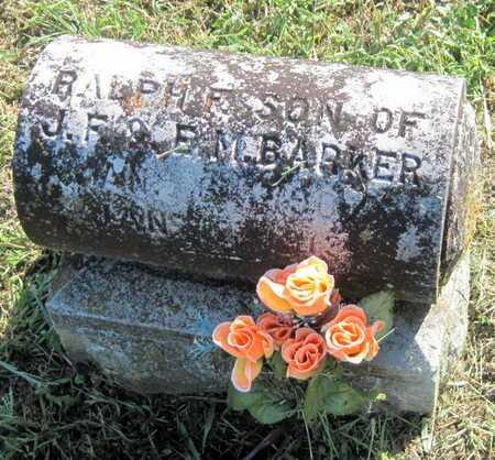 BARKER, RALPH - Lawrence County, Missouri | RALPH BARKER - Missouri Gravestone Photos