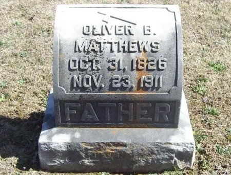 MATTHEWS, OLIVER B. - Lawrence County, Missouri | OLIVER B. MATTHEWS - Missouri Gravestone Photos