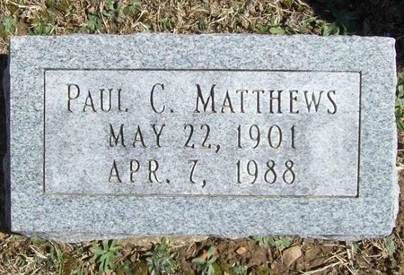 MATTHEWS, PAUL C. - Lawrence County, Missouri | PAUL C. MATTHEWS - Missouri Gravestone Photos