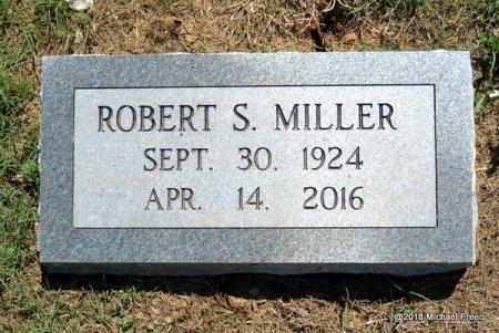 MILLER, ROBERT S. - Lawrence County, Missouri | ROBERT S. MILLER - Missouri Gravestone Photos