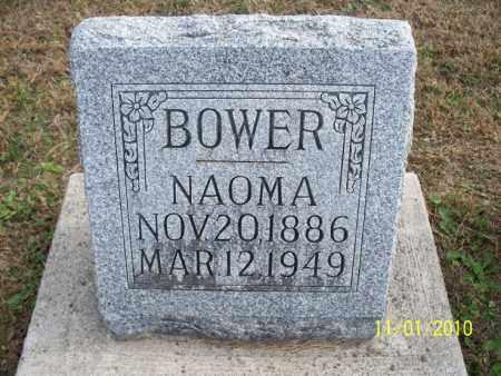 BOWER, NAOMA - Marion County, Missouri | NAOMA BOWER - Missouri Gravestone Photos