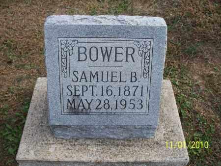 BOWER, SAMUEL B. - Marion County, Missouri   SAMUEL B. BOWER - Missouri Gravestone Photos