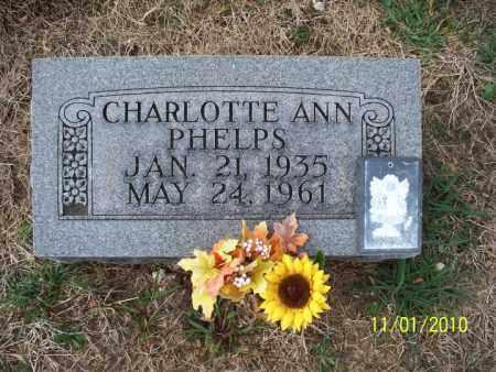 PHELPS, CHARLOTTE ANN - Marion County, Missouri   CHARLOTTE ANN PHELPS - Missouri Gravestone Photos