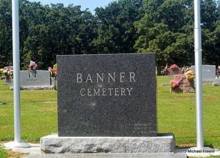 *, BANNER CEMETERY SIGN - McDonald County, Missouri | BANNER CEMETERY SIGN * - Missouri Gravestone Photos