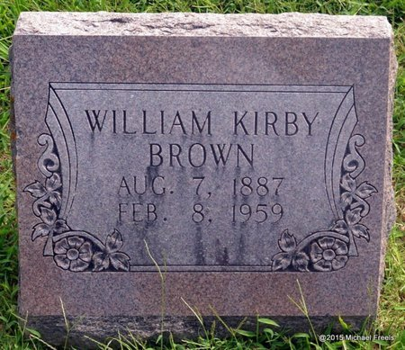 BROWN, WILLIAM KIRBY - McDonald County, Missouri | WILLIAM KIRBY BROWN - Missouri Gravestone Photos