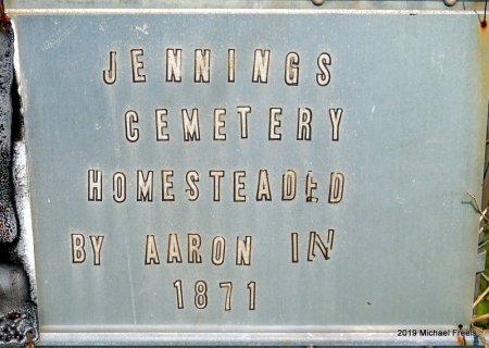 *, JENNINGS FAMILY CEMETERY SIGN - McDonald County, Missouri   JENNINGS FAMILY CEMETERY SIGN * - Missouri Gravestone Photos