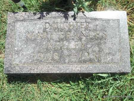KELLEY, MARY FRANCES - McDonald County, Missouri | MARY FRANCES KELLEY - Missouri Gravestone Photos