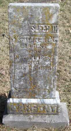 LARGENT, SAMUEL H SR - McDonald County, Missouri | SAMUEL H SR LARGENT - Missouri Gravestone Photos