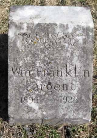 LARGENT, WILLIAM FRANKLIN - McDonald County, Missouri   WILLIAM FRANKLIN LARGENT - Missouri Gravestone Photos